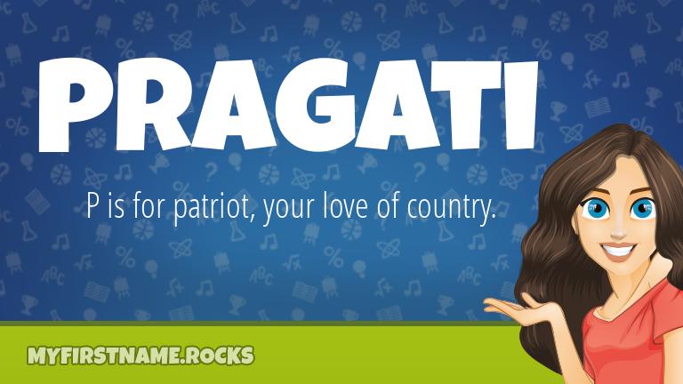 My First Name Pragati Rocks!