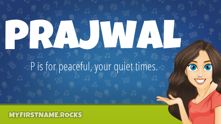 My First Name Prajwal Rocks!