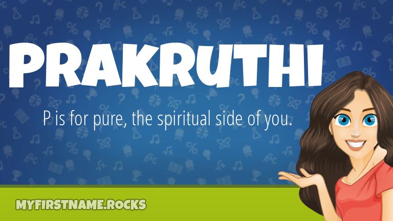 My First Name Prakruthi Rocks!