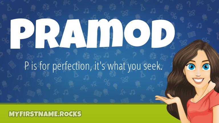My First Name Pramod Rocks!