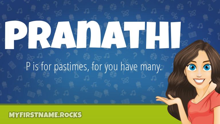 My First Name Pranathi Rocks!