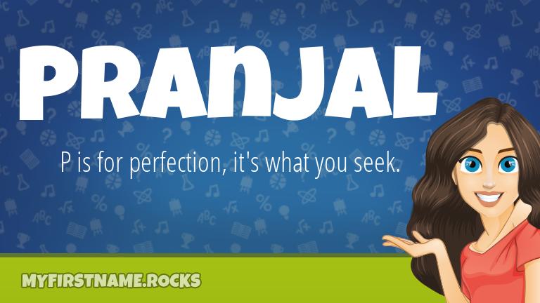 My First Name Pranjal Rocks!