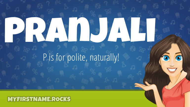 My First Name Pranjali Rocks!