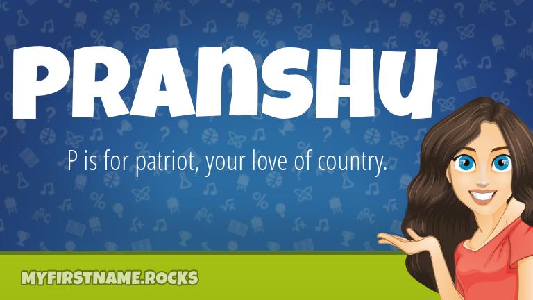My First Name Pranshu Rocks!