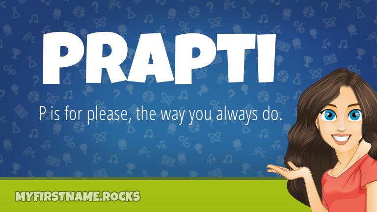 My First Name Prapti Rocks!