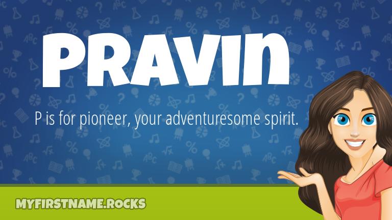My First Name Pravin Rocks!