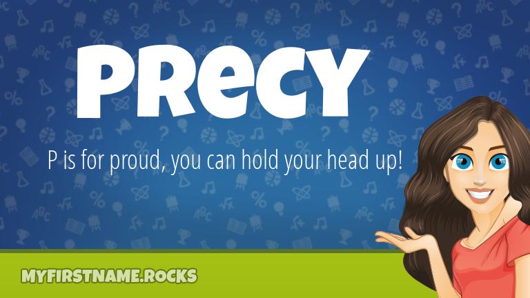 My First Name Precy Rocks!