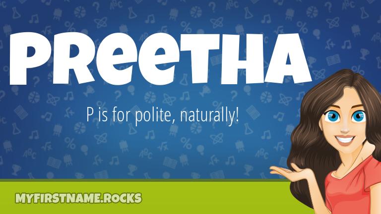 My First Name Preetha Rocks!