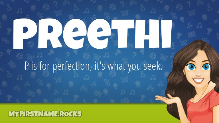 My First Name Preethi Rocks!