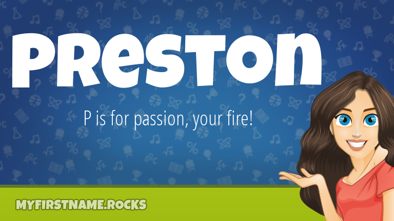 My First Name Preston Rocks!