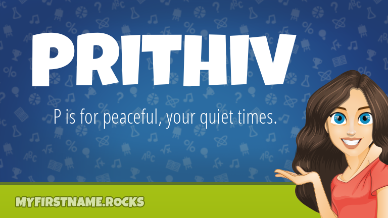 My First Name Prithiv Rocks!
