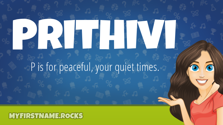 My First Name Prithivi Rocks!