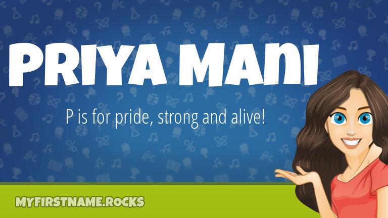 My First Name Priya Mani Rocks!