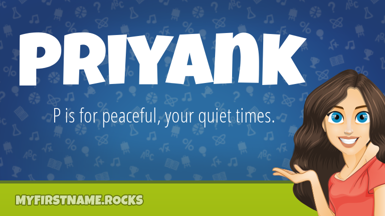 My First Name Priyank Rocks!