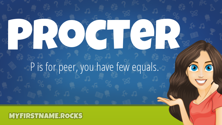 My First Name Procter Rocks!
