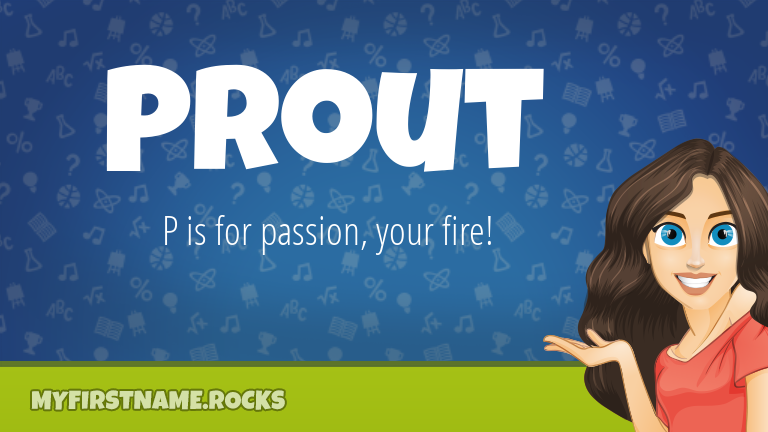 My First Name Prout Rocks!