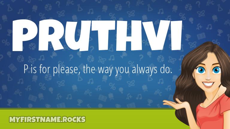 My First Name Pruthvi Rocks!