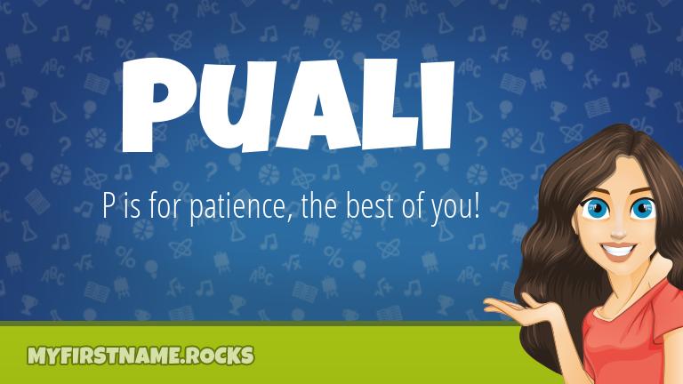 My First Name Puali Rocks!