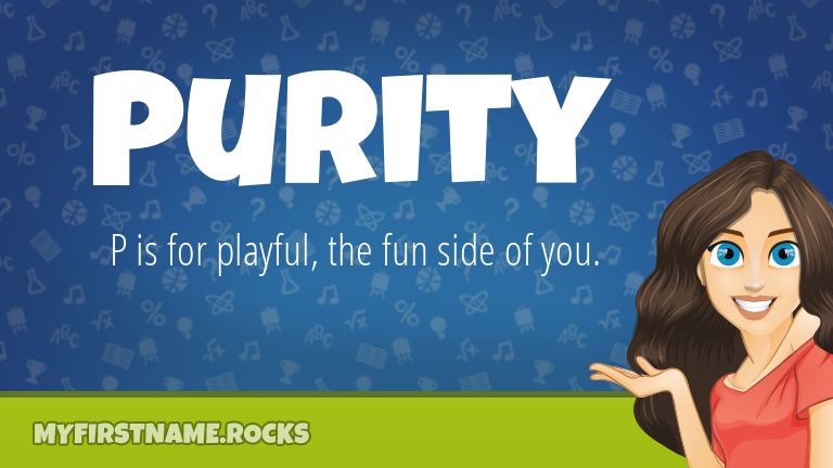 My First Name Purity Rocks!