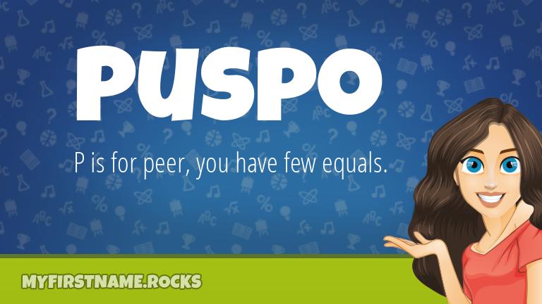 My First Name Puspo Rocks!