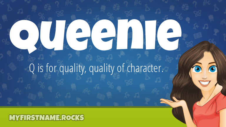 My First Name Queenie Rocks!
