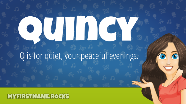My First Name Quincy Rocks!
