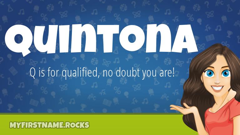 My First Name Quintona Rocks!