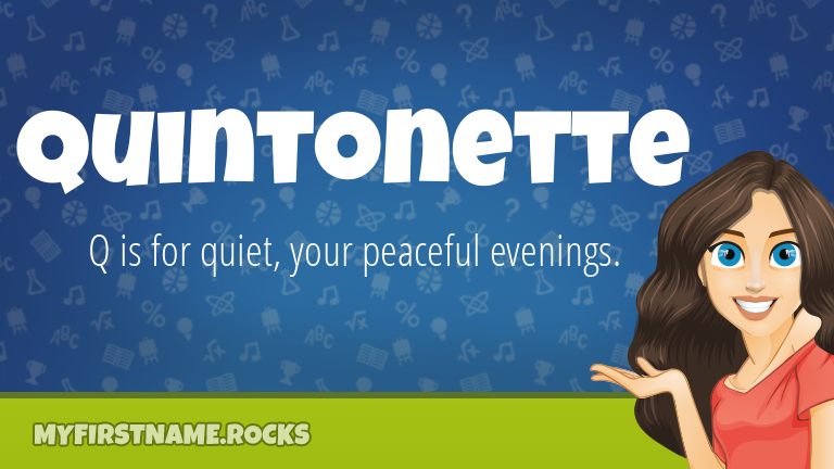 My First Name Quintonette Rocks!