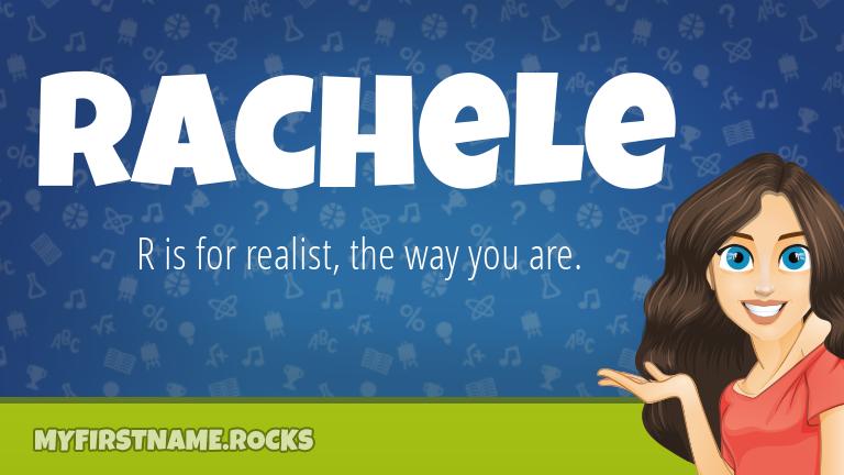 My First Name Rachele Rocks!