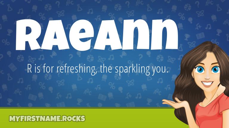 My First Name Raeann Rocks!