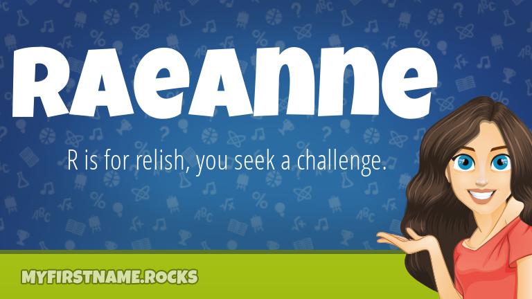 My First Name Raeanne Rocks!