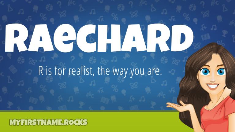 My First Name Raechard Rocks!