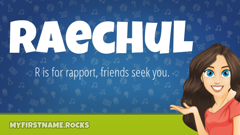 My First Name Raechul Rocks!