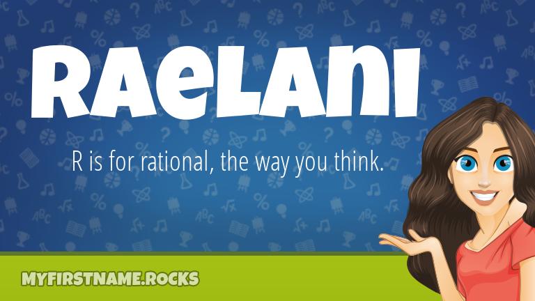 My First Name Raelani Rocks!