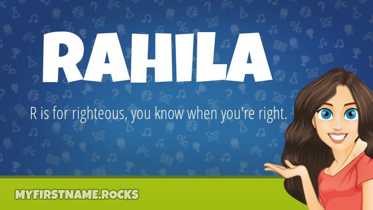 My First Name Rahila Rocks!