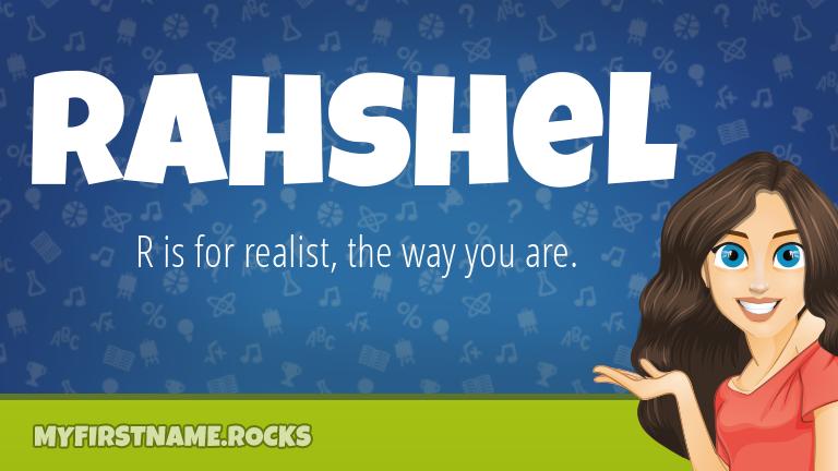 My First Name Rahshel Rocks!