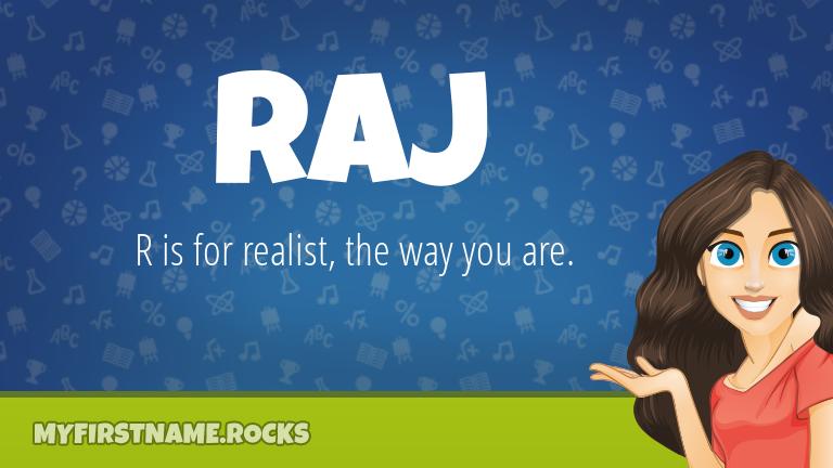 My First Name Raj Rocks!