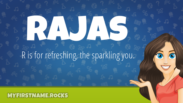 My First Name Rajas Rocks!