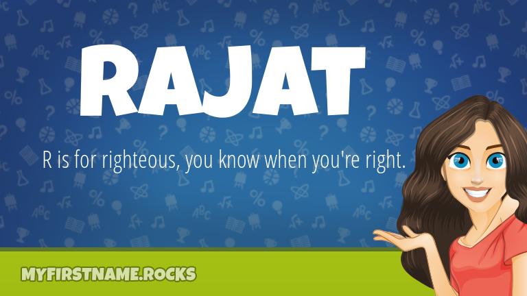 My First Name Rajat Rocks!