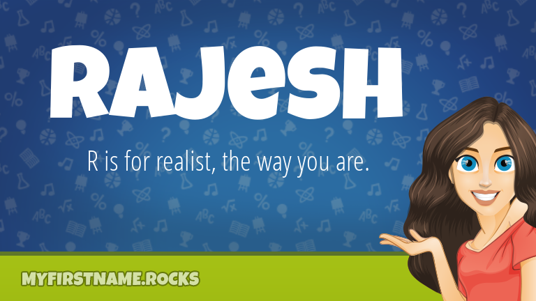 My First Name Rajesh Rocks!