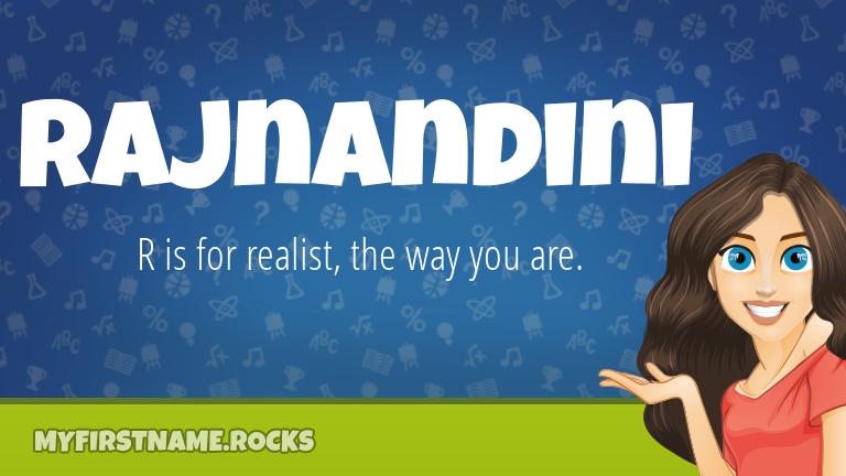 My First Name Rajnandini Rocks!