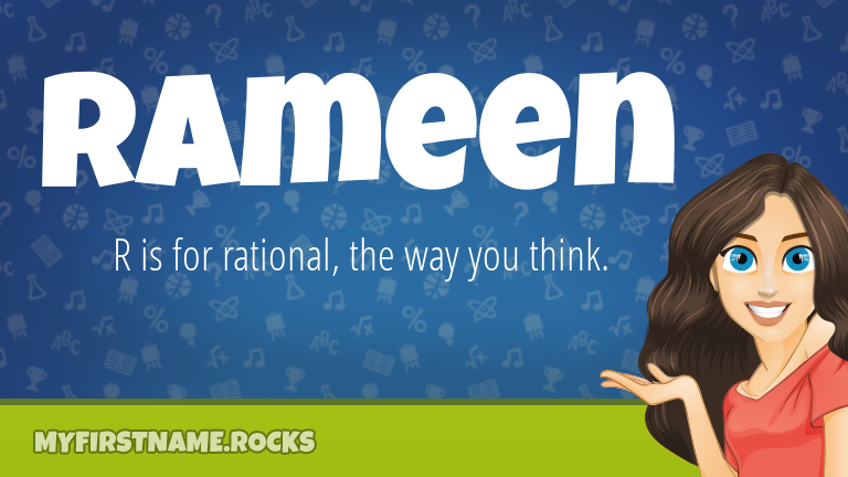 My First Name Rameen Rocks!