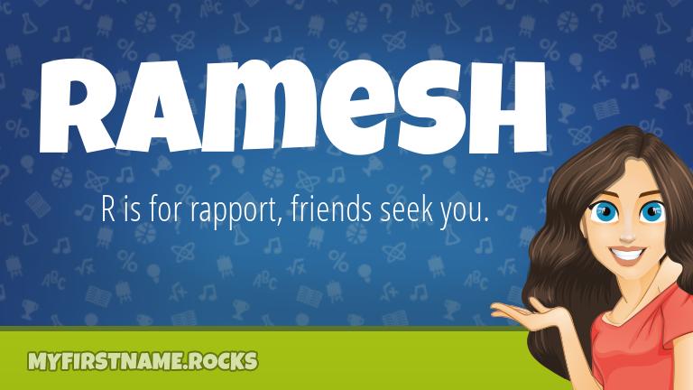 My First Name Ramesh Rocks!