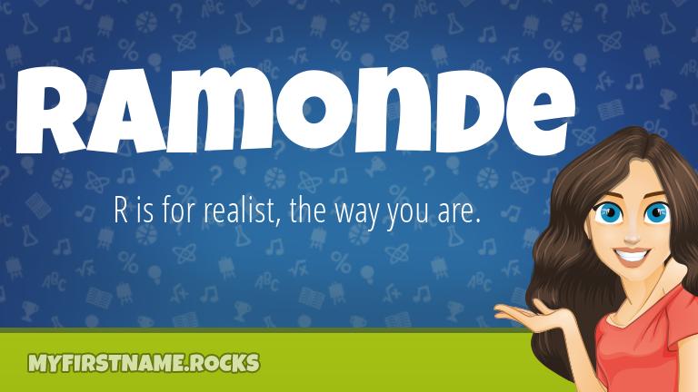 My First Name Ramonde Rocks!