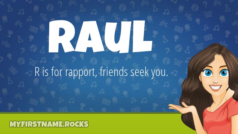 My First Name Raul Rocks!