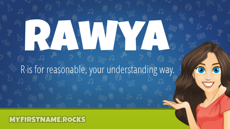 My First Name Rawya Rocks!