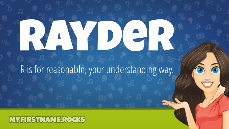 My First Name Rayder Rocks!