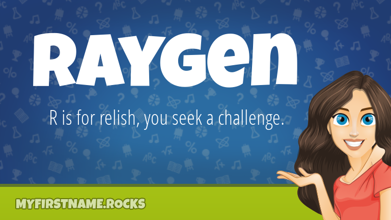 My First Name Raygen Rocks!