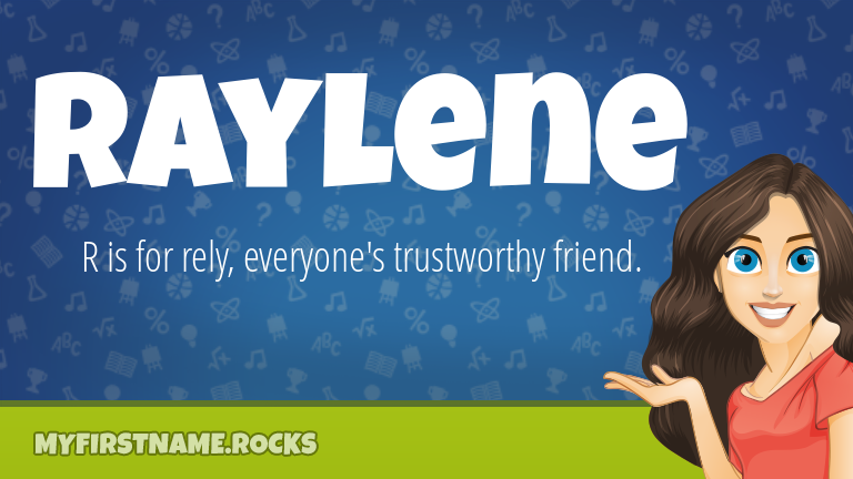 My First Name Raylene Rocks!
