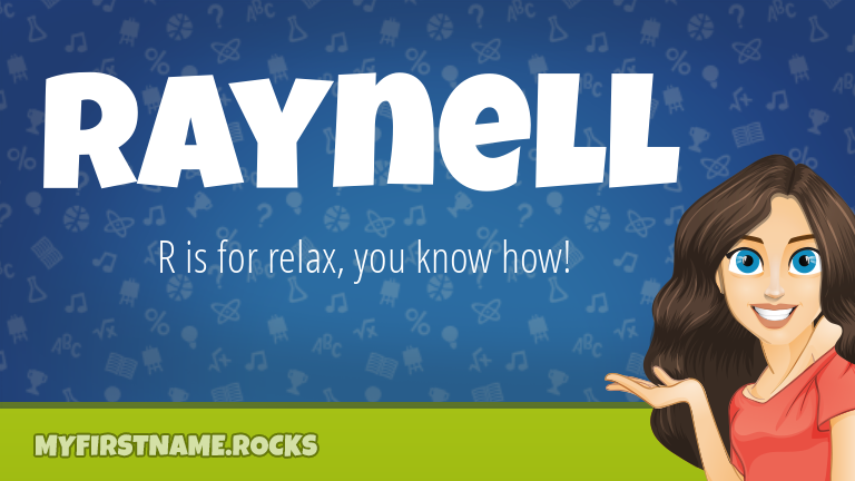 My First Name Raynell Rocks!